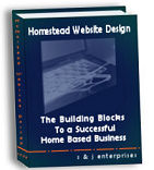 Homestead Website Design - Start a Home Based Business